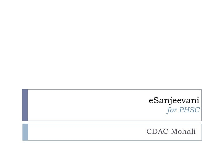 eSanjeevani    for PHSCCDAC Mohali