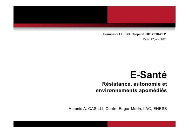 Séminaire EHESS 'Corps et TIC' 2010-2011                                          Paris, 27 janv. 2011                    ...