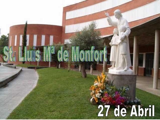 St. Lluis Mª de Monfort