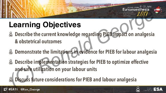 EuroAnaesthesia 2019 - PIEB Labour Analgesia Slide 3