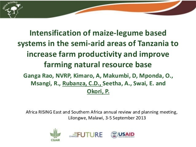 Intensification of maize-legume based systems in the semi-arid areas of Tanzania to increase farm productivity and improve...