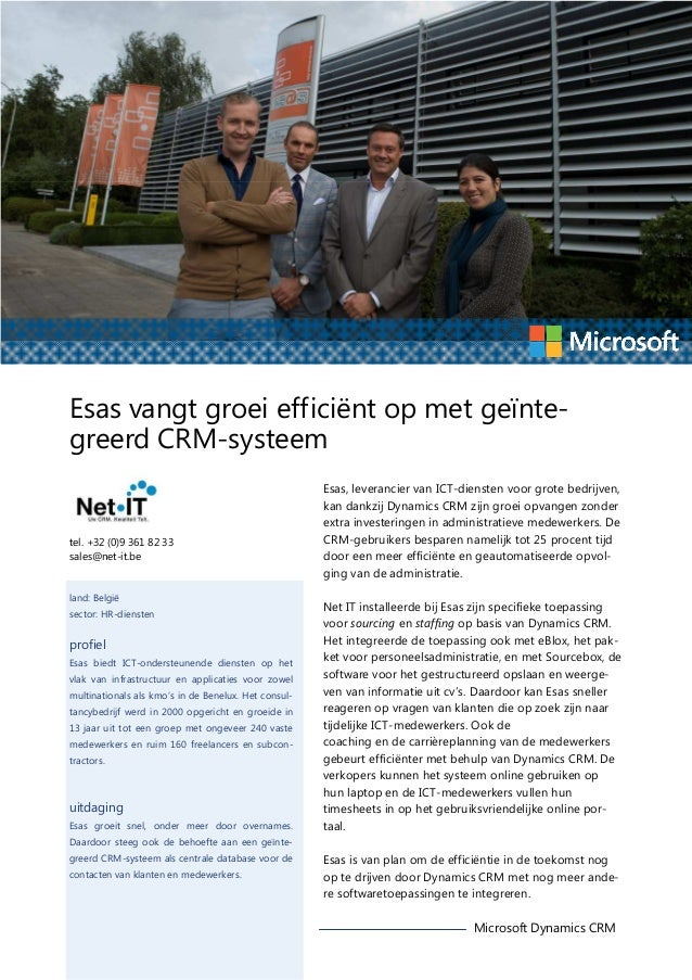 Esas vangt groei efficiënt op met geïntegreerd CRM-systeem  tel. +32 (0)9 361 82 33 sales@net-it.be  land: België sector: ...