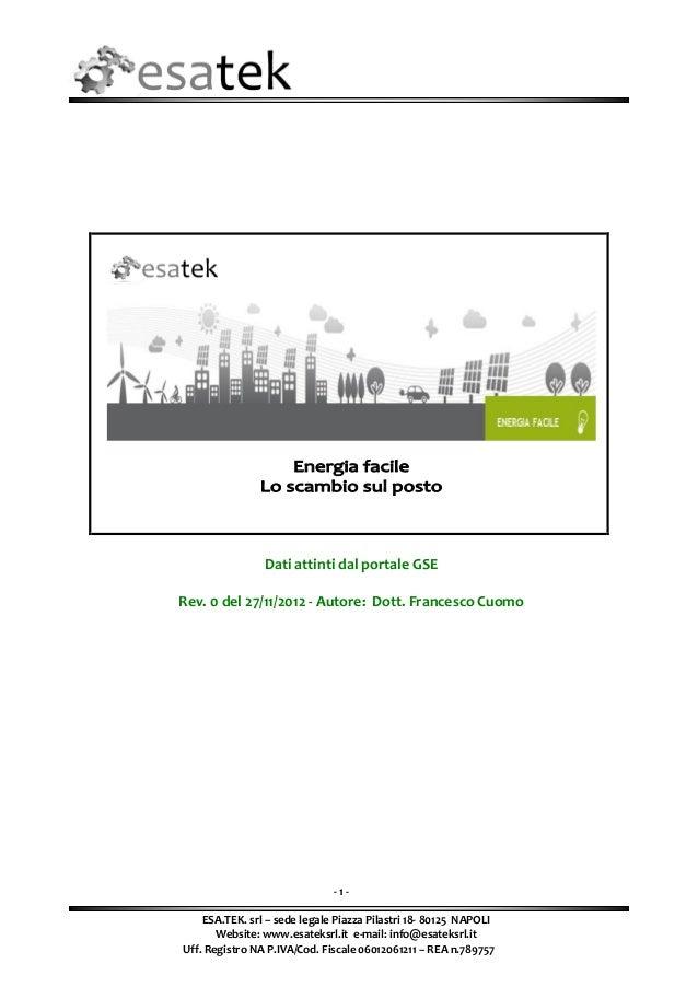 Dati attinti dal portale GSERev. 0 del 27/11/2012 - Autore: Dott. Francesco Cuomo                              -1-    ESA....