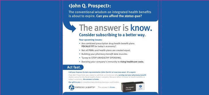 <John Q. Prospect>: The conventional wisdom on integrated health benefits is about to expire. Can you afford the status quo...