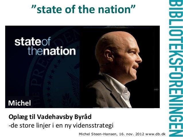 """""""state of the nation""""ObamaElbækMichelOplæg til Vadehavsby Byråd-de store linjer i en ny vidensstrategi                  - ..."""