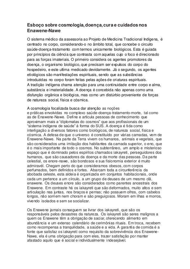 Esboço sobre cosmologia,doença,cura e cuidados nos Enawene-Nawe O sistema médico da assessoria ao Projeto de Medicina Trad...