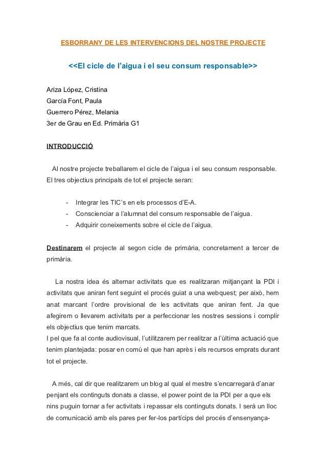 ESBORRANY DE LES INTERVENCIONS DEL NOSTRE PROJECTE           <<El cicle de l'aigua i el seu consum responsable>>Ariza Lópe...