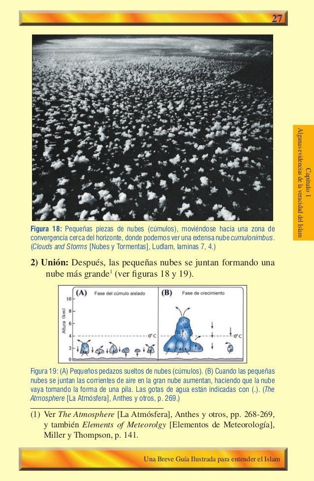 Capítulo1 AlgunasevidenciasdelaveracidaddelIslam 27 Figura 18: Pequeñas piezas de nubes (cúmulos), moviéndose hacia una zo...