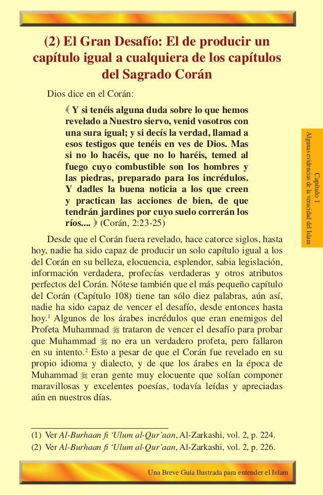 37 (2) El Gran Desafío: El de producir un   capítulo igual a cualquiera de los capítulos   del Sagrado Corán Dios dice en ...