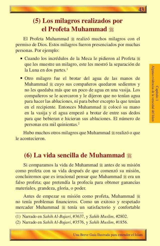43  (5) Los milagros realizados por  el Profeta Muhammad   El Profeta Muhammad  realizó muchos milagros con el permiso d...