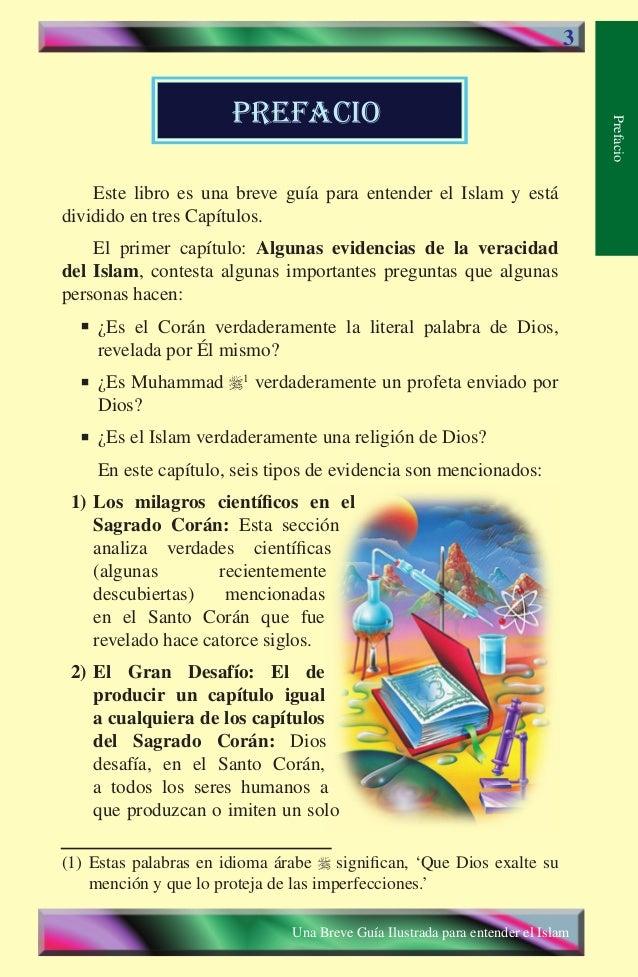 prefacio 3  Este libro es una breve guía para entender el Islam y está dividido en tres Capítulos. El primer capítulo: Alg...