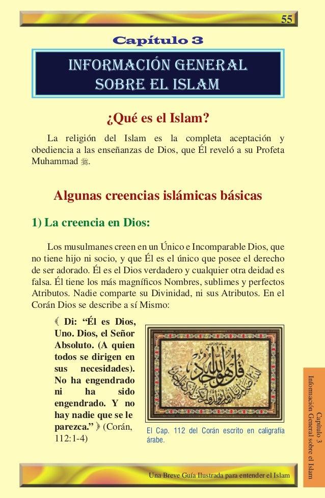 55  Capítulo 3  informaciÓn general sobre el islam ¿Qué es el Islam? La religión del Islam es la completa aceptación y ob...