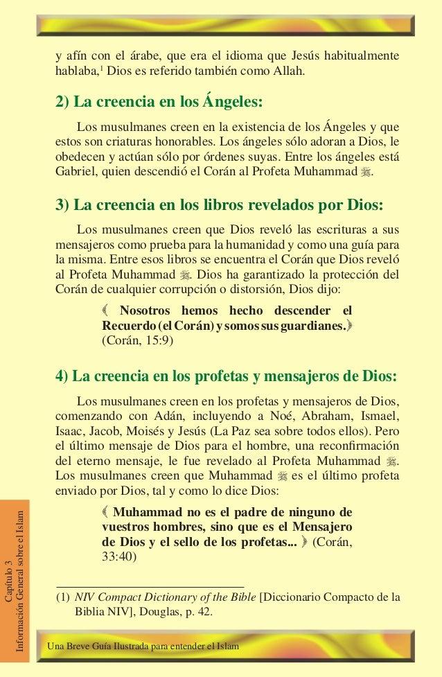 58 Capítulo3 InformaciónGeneralsobreelIslam y afín con el árabe, que era el idioma que Jesús habitualmente hablaba,1 Dios ...