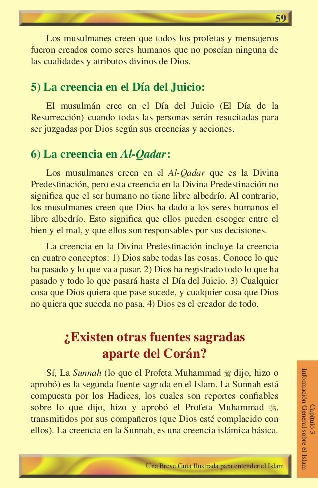 59  Los musulmanes creen que todos los profetas y mensajeros fueron creados como seres humanos que no poseían ninguna de l...