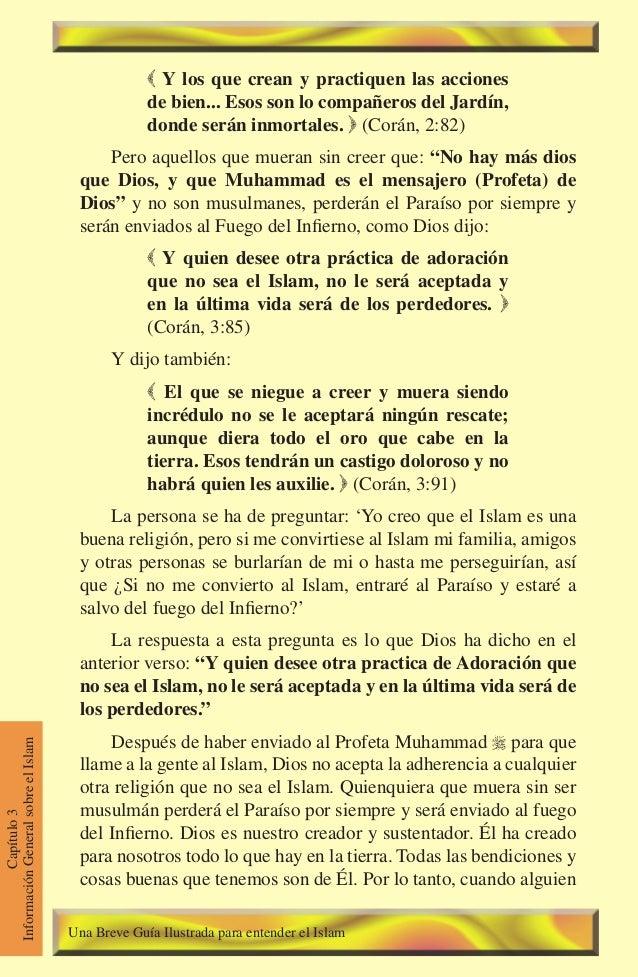 62 Capítulo3 InformaciónGeneralsobreelIslam  Y los que crean y practiquen las acciones de bien... Esos son lo compañeros ...