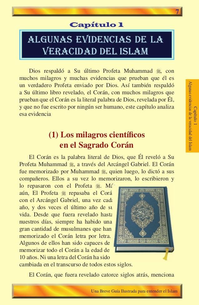 7  Capítulo 1  algunas evidencias de la veracidad del islam Dios respaldó a Su último Profeta Muhammad , con muchos mila...