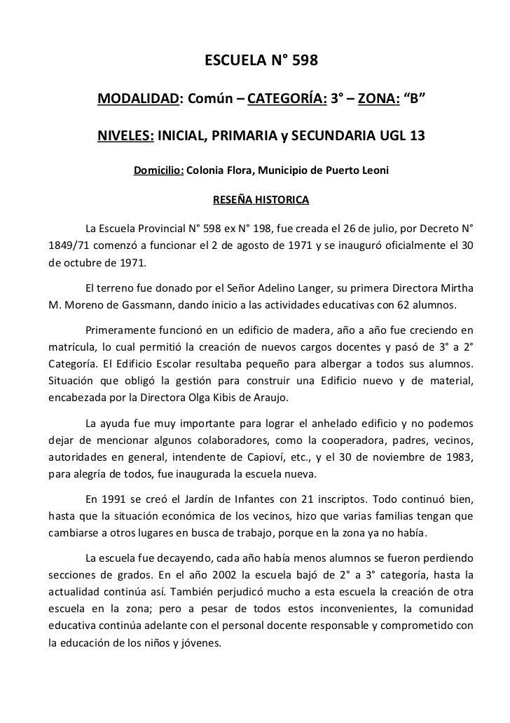 """ESCUELA N° 598          MODALIDAD: Común – CATEGORÍA: 3° – ZONA: """"B""""          NIVELES: INICIAL, PRIMARIA y SECUNDARIA UGL ..."""