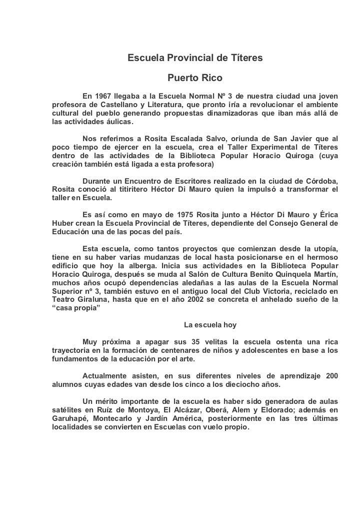 Escuela Provincial de Títeres                                Puerto Rico          En 1967 llegaba a la Escuela Normal Nº 3...