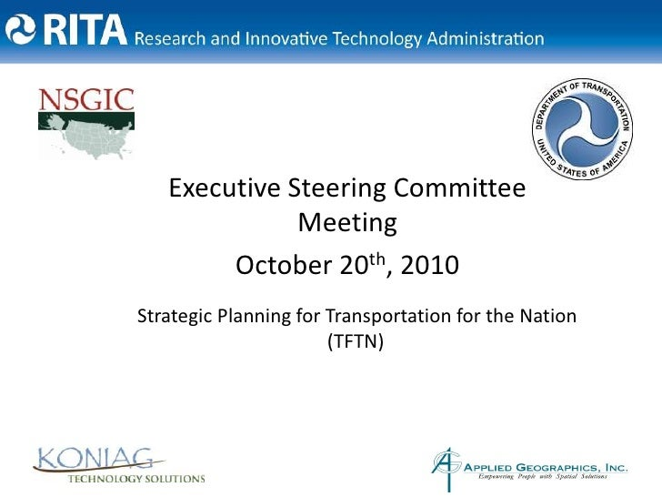 Executive Steering Committee Meeting<br />October 20th, 2010<br />Strategic Planning for Transportation for the Nation (TF...