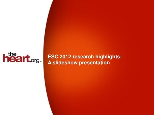 ESC 2012 research highlights:A slideshow presentation