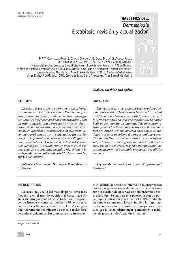 442 40 Vol. 12 – Núm. 7 – Julio 2002 MEDIFAM 2002; 12: 442-452 HABLEMOS DE... Dermatología Escabiosis: revisión y actualiz...