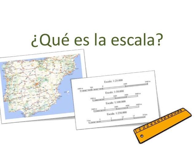 La Escala Del Mapa.La Escala En Los Mapas