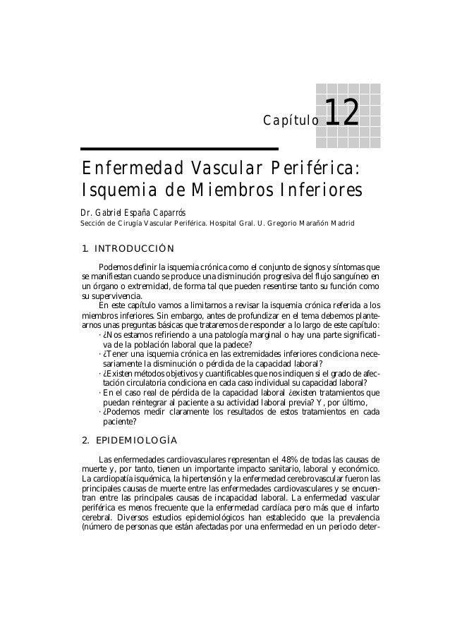 Capítulo  12  Enfermedad Vascular Periférica: Isquemia de Miembros Inferiores Dr. Gabriel España Caparrós Sección de Cirug...