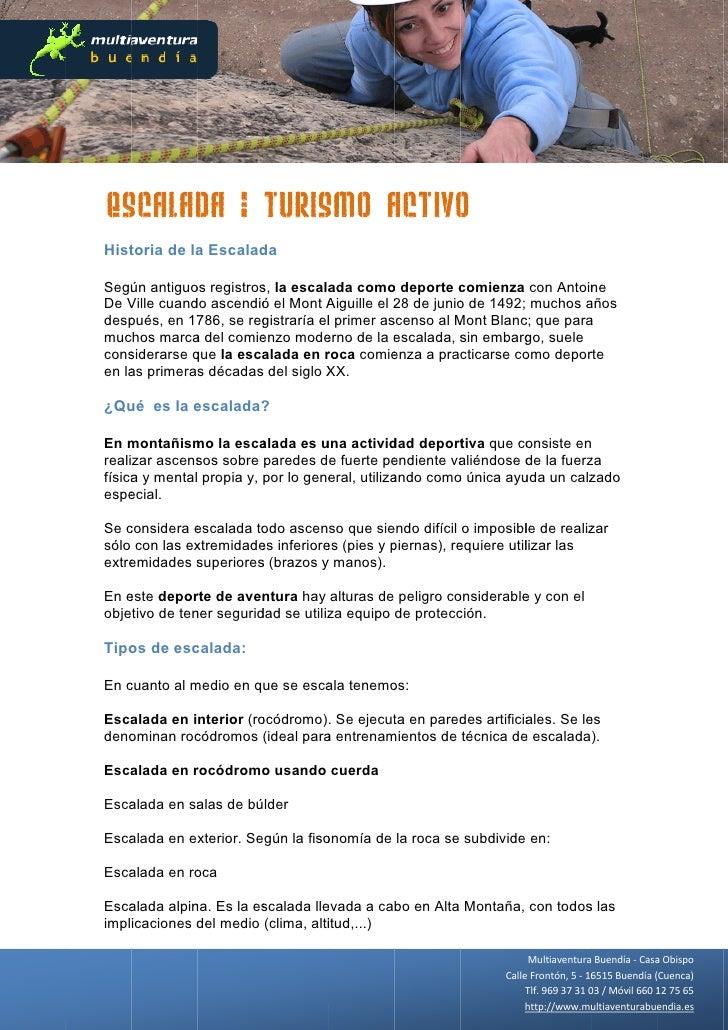 Es  scalad – Turis       da      smo Activo                   A o Hist    toria de la Escalad              a       da  Seg...