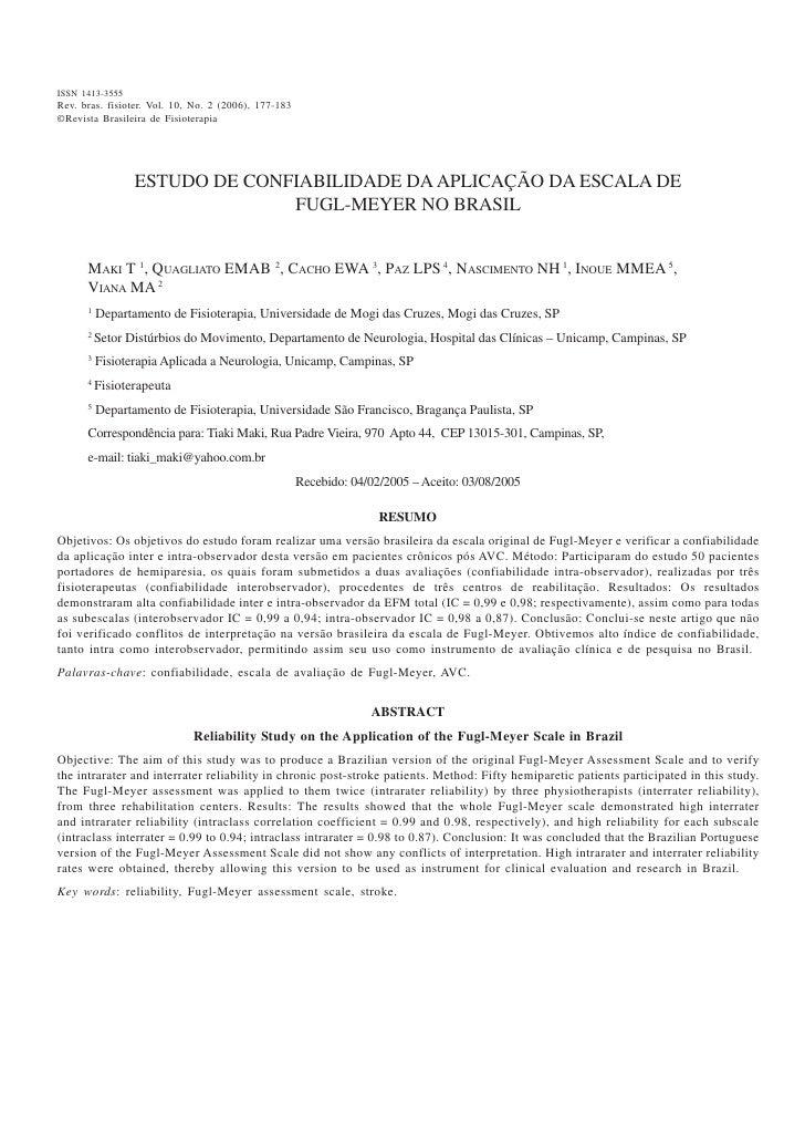 Vol. 101413-3555 ISSN No. 2, 2006                                         Confiabilidade da Escala de Fugl-Meyer no Brasil...