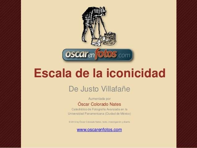 Escala de la iconicidad De Justo Villafañe Aumentada por  Óscar Colorado Nates Catedrático de Fotografía Avanzada en la Un...