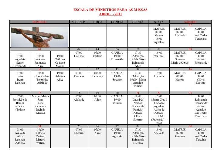 ESCALA DE MINISTROS PARA AS MISSAS                                                     ABRIL - 2011               DOMINGO ...