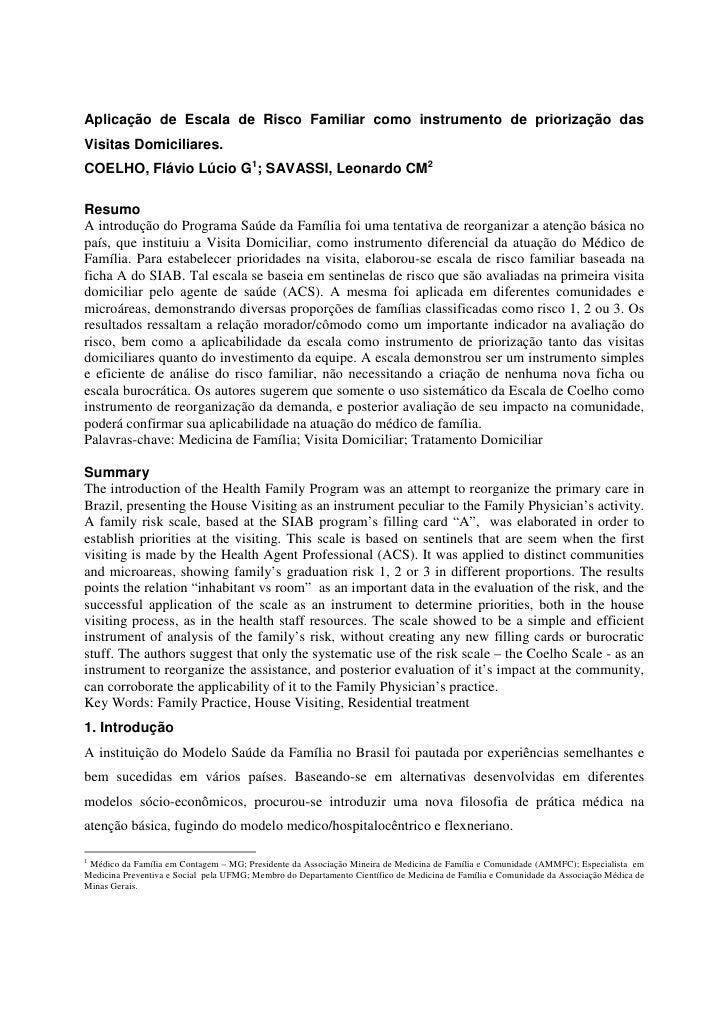 Aplicação de Escala de Risco Familiar como instrumento de priorização das Visitas Domiciliares. COELHO, Flávio Lúcio G1; S...