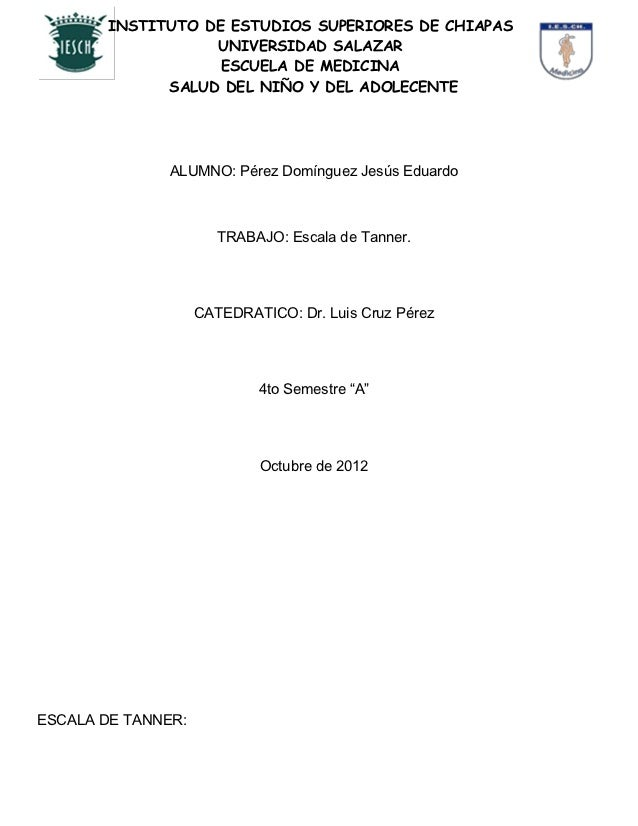 INSTITUTO DE ESTUDIOS SUPERIORES DE CHIAPAS                   UNIVERSIDAD SALAZAR                    ESCUELA DE MEDICINA  ...