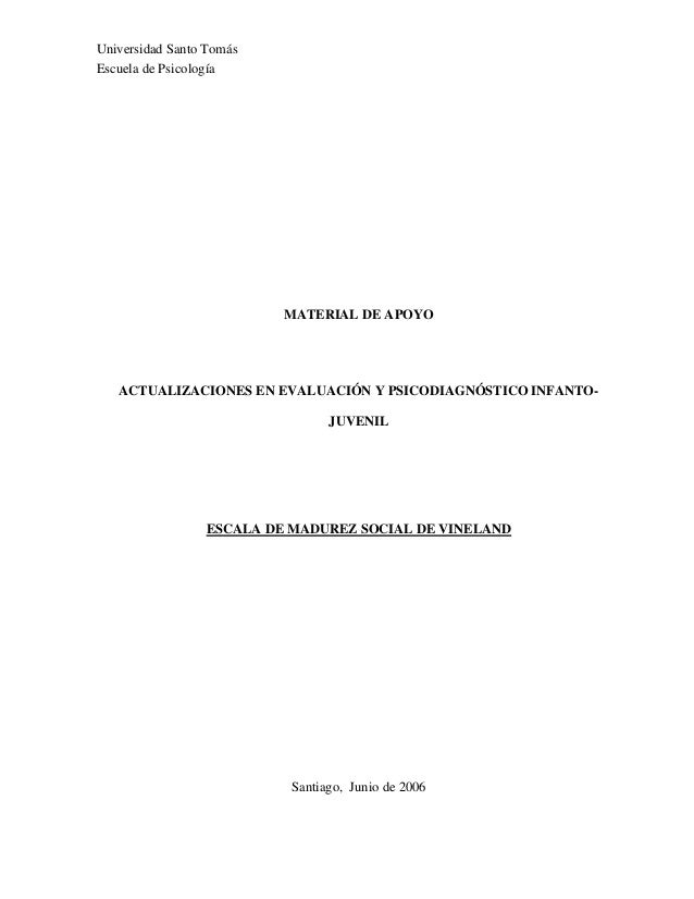 Universidad Santo Tomás Escuela de Psicología MATERIAL DE APOYO ACTUALIZACIONES EN EVALUACIÓN Y PSICODIAGNÓSTICO INFANTO- ...