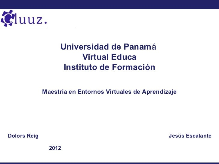 Universidad de Panamá                          Virtual Educa                     Instituto de Formación              Maest...