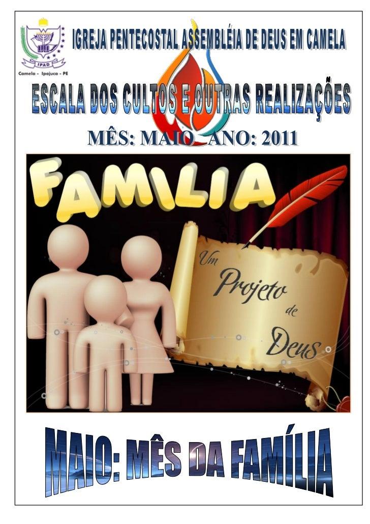 IGREJA PENTECOSTAL ASSEMBLÉIA DE DEUS EM CAMELA              LOCAL: CAMELA             MÊS: MAIO         ANO:2011.DATA    ...