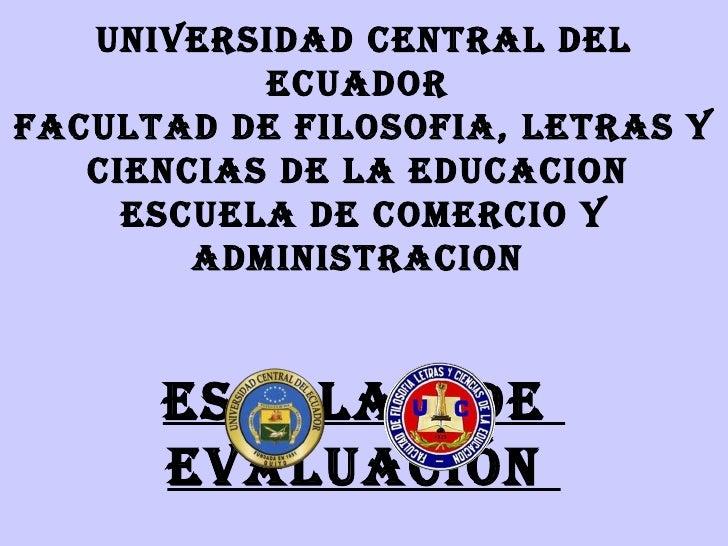 UNIVERSIDAD CENTRAL DEL           ECUADORFACULTAD DE FILOSOFIA, LETRAS Y   CIENCIAS DE LA EDUCACION     ESCUELA DE COMERCI...