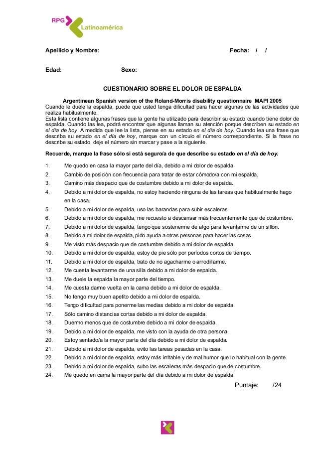 !  Apellido y Nombre: Fecha: / / !!  Edad: Sexo: ! !  CUESTIONARIO SOBRE EL DOLOR DE ESPALDA !  Argentinean Spanish versio...