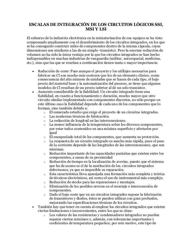 ESCALAS DE INTEGRACIÓN DE LOS CIRCUITOS LÓGICOS SSI,                      MSI Y LSIEl esfuerzo de la industria electrónica...