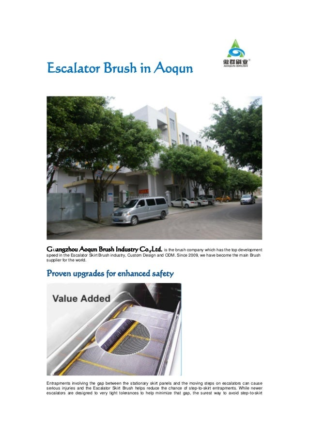 Escalator Brush in Aoqun Guangzhou Aoqun Brush Industry Co.,Ltd. is the brush company which has the top development speed ...