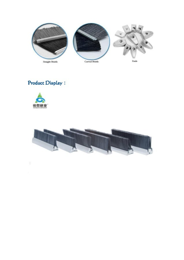 Escalator Skirt Brush in Aoqun Brush industry Co., Ltd Slide 3