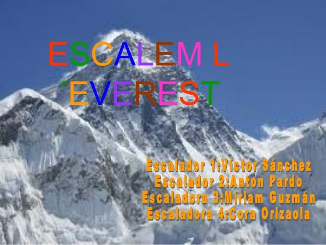 ESCALEM L´EVEREST