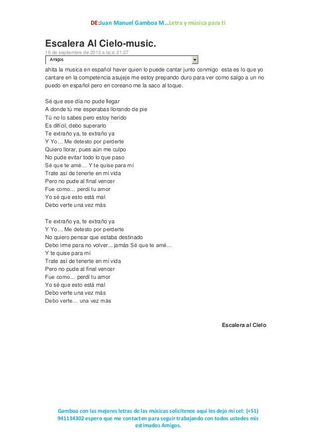 DE:Juan Manuel Gamboa M…Letra y música para ti Gamboa con las mejores letras de las músicas solicítenos aquí les dejo mi c...