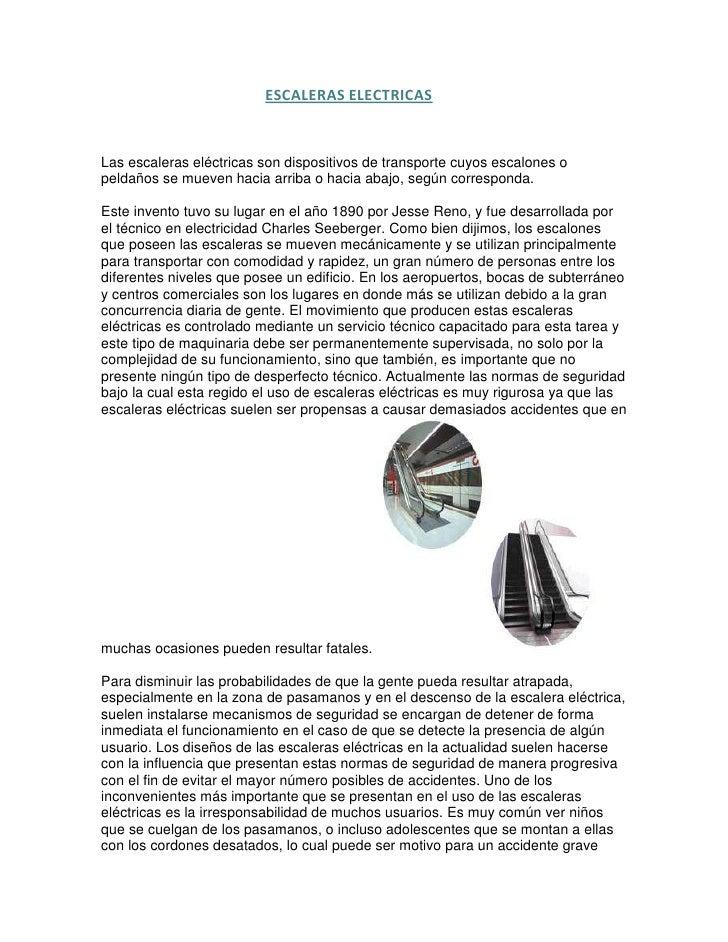 ESCALERAS ELECTRICAS<br />Las escaleras eléctricas son dispositivos de trans...