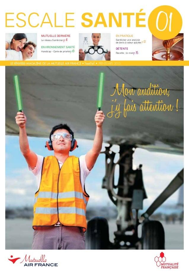 mutuelle dernière Le réseau Santéclair p.4 Environnement santé Handicap - Carte de priorité p.10 En pratique Santéclair ...