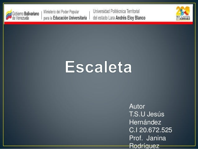 Autor T.S.U Jesús Hernández C.I 20.672.525 Prof. Janina Rodríguez
