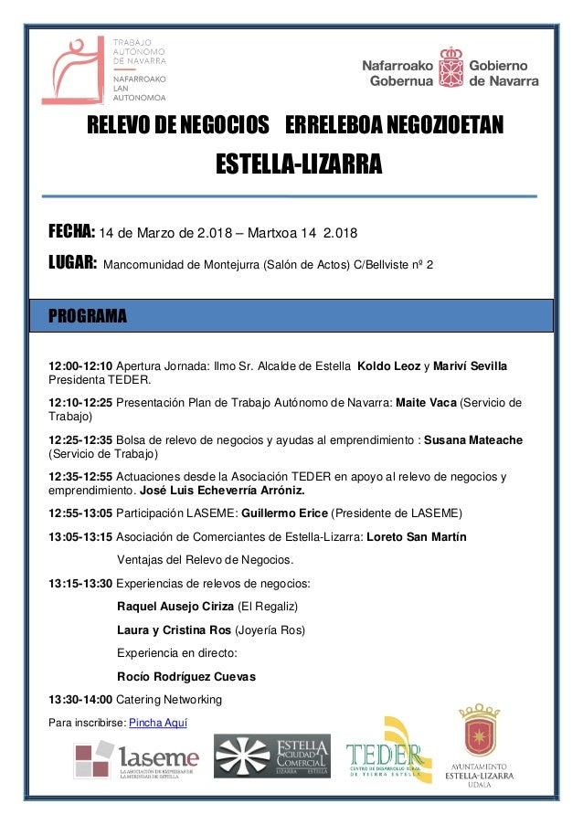 RELEVO DE NEGOCIOS ERRELEBOA NEGOZIOETAN ESTELLA-LIZARRA FECHA: 14 de Marzo de 2.018 – Martxoa 14 2.018 LUGAR: Mancomunida...