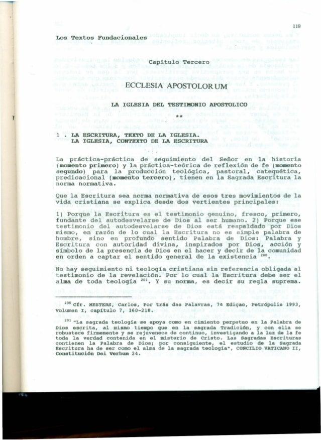 119 Los Textos Fundacionales Capítulo Tercero ECCLESIA APOSTOLOR UM LA IGLESIA DEL TESTIMONIO APOSTOLICO J ** 1 • LA ESCRI...