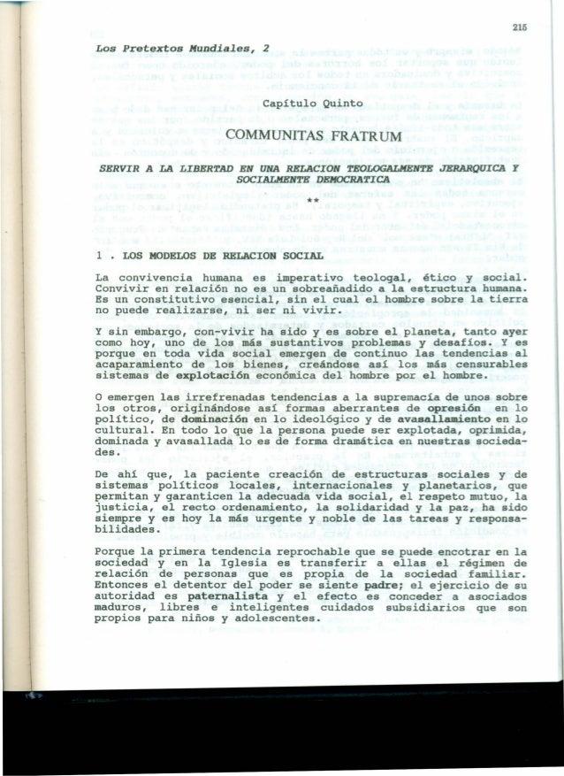 215 Los Pretextos Mundiales, 2 Capítulo Quinto COMMUNITAS FRATRUM SERVIR A LA LIBERTAD EN UNA RELACION TEOLOGALHENTE JERAR...