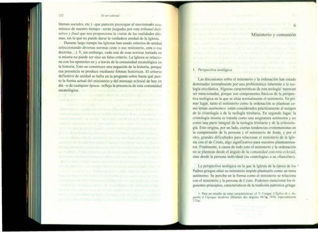 222 El ser eclesial blemas sociales, etc.) -que parecen preocupar al movimiento ecu- ménico de nuestro tiempo- serán juzga...